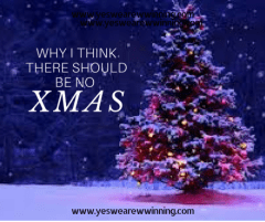 why i think there should be no xmas