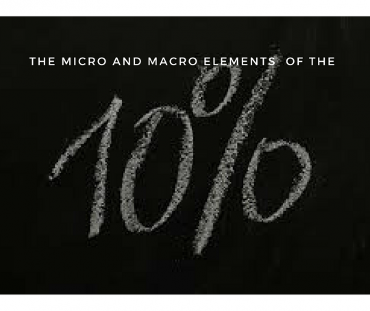 The Micro And Macro Elements of The Ten Percent